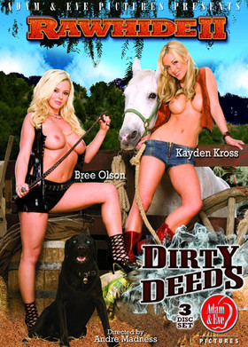 Rawhide II: Dirty Deeds